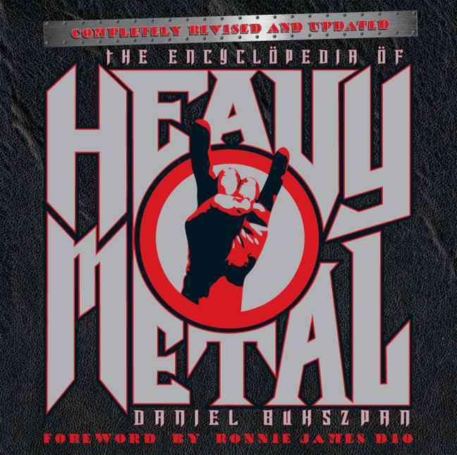 The Encyclopedia of Heavy Metal By Bukszpan, Daniel