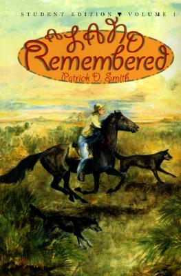 A Land Remembered Student Edition By Smith, Patrick